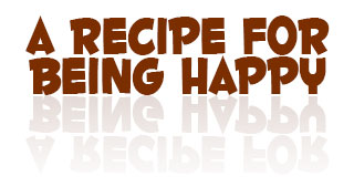 A Recipe for Being Happy